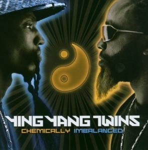 Ying Yang Twins - Chemically Imbalanced - Zortam Music