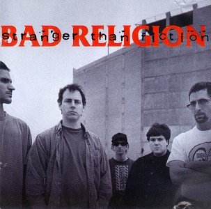 Bad Religion - Stranger than Fiction - Zortam Music