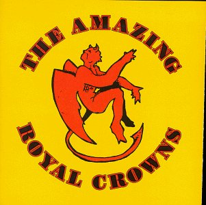 The Amazing Royal Crowns - The Amazing Royal Crowns - Zortam Music