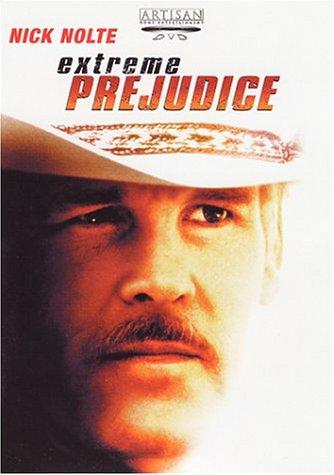 Extreme Prejudice / Крайняя предосторожность (1987)