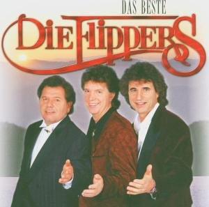 Die Flippers - Die - Flippers - Best Of - Alle Großen Hits Aus 42 Jahren - Zortam Music