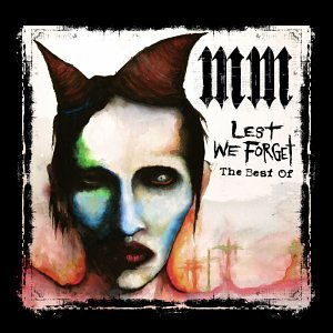 Marilyn Manson - Lest We Forget - The Best Of - Zortam Music