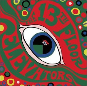 13th Floor Elevators - Psychedelic Sounds - Zortam Music