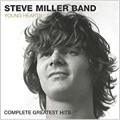 Steve Miller Band - Young Hearts (Complete Greatest Hits)
