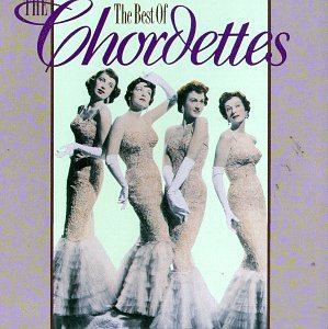The Chordettes - The Best of the Chordettes - Zortam Music