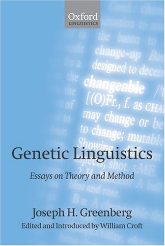 Genetic Linguistics: Essays on Theory and Method