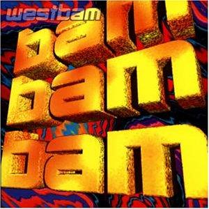 Westbam - Bam Bam Bam - Zortam Music