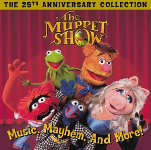 - Muppet Show: Music Mayhem & More - 25th Anniv Coll - Zortam Music