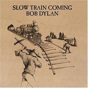 Bob Dylan - Slow Train Coming (SACD - Remaster) - Zortam Music