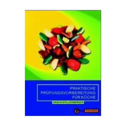 Praktische Prüfungsvorbereitungen für Köche. (Taschenbuch)