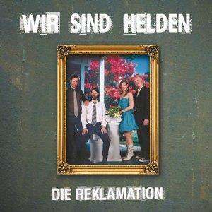 Wir Sind Helden - Die Reklamation (Sonderausgabe) - Zortam Music
