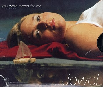 Jewel - You Were Meant for Me (CD Single) - Zortam Music