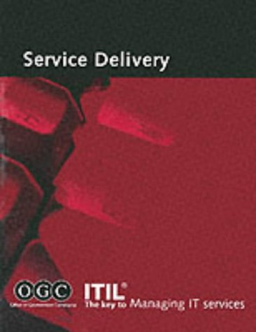 Itil Service Delivery (It Infrastructure Library)