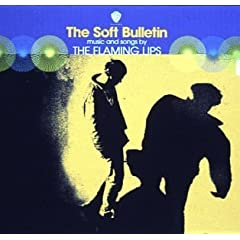 The Flaming Lips / The Soft Bulletin