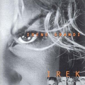 Irene Grandi - Irek - Zortam Music
