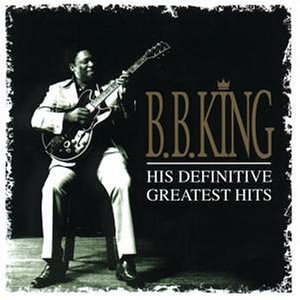 B.B. King - His Definitive Greatest Hits (CD2) - Zortam Music