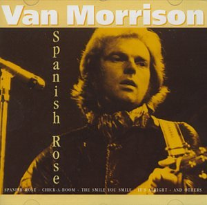 Van Morrison - Spanish Rose (FR Import) - Zortam Music