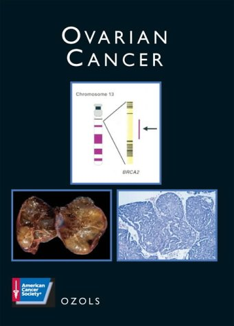 Ovarian Cancer (Atlas of Clinical Oncology)
