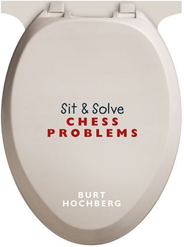 Sit & Solve Chess Problems (Sit & Solve)