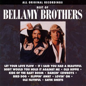 BELLAMY BROTHERS - Bellamy Brothers The Best Of - Zortam Music