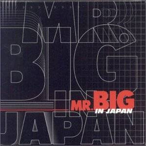 Mr. Big - In Japan - Zortam Music