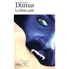 La Dame pâle : Texte extrait des Mille et Un fantômes précédé de La Femme au collier de velours
