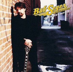 Bob Seger & the Silver Bullet Band - Bob Seger. Greatest Hits, Vol. 2 - Zortam Music