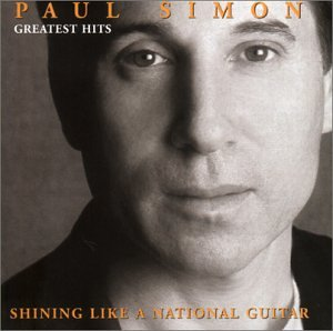 Paul Simon - Paul Simon - Greatest Hits: Shining Like A National Guitar - Zortam Music