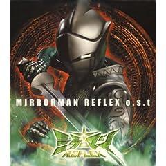 : ミラーマン REFLEX o.s.t