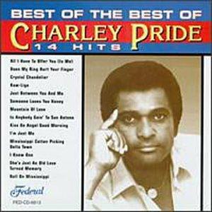 Charley Pride - Best of the Best of Charley Pride - Zortam Music