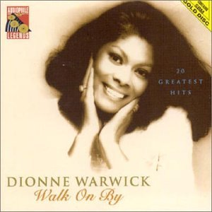 Dionne Warwick - Dionne Warwick - Walk on By: 20 Greatest Hits - Zortam Music