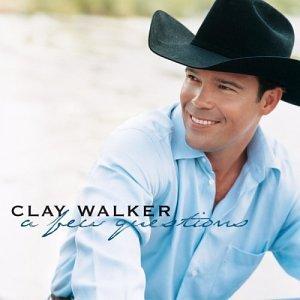 CLAY WALKER - A Few Questions Lyrics - Lyrics2You