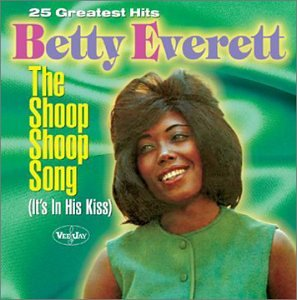 Betty Everett - The Shoop Shoop Song (It