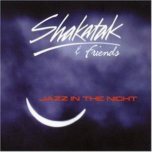Shakatak & Friends - Jazz In The Night - Zortam Music