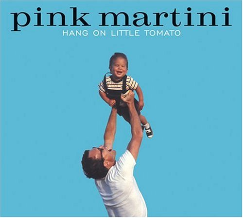 Pink Martini - Hang on Little Tomato [Us Import] - Zortam Music