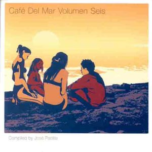 Jose Padilla - Cafe Del Mar Vol.6: Compiled By Jose Padilla - Zortam Music