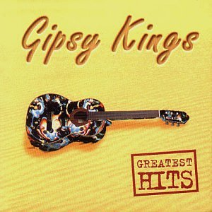 Gipsy Kings - The Gipsy Kings - Greatest Hits - Zortam Music