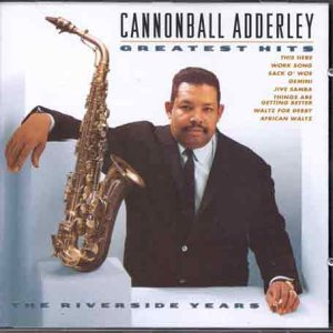 Cannonball Adderley - 100 Hits Jazz - Zortam Music
