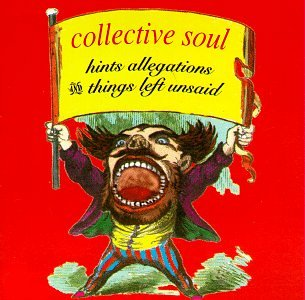Collective Soul - Hints, Allegations, And Things Left Unsaid - Zortam Music