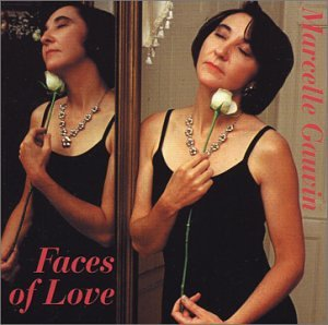 Marcelle Gauvin - Faces of Love - Zortam Music