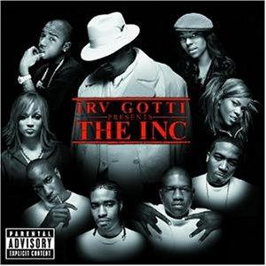 Irv Gotti - Irv Gotti Presents: The Inc. - Zortam Music