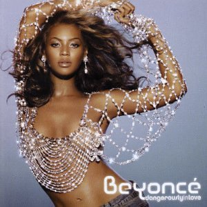 Beyoncé - Dangerously in Love +Bonus - Zortam Music