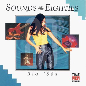 Various - Sounds of the Eighties: Big