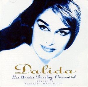 Dalida - Les Annees Barclay: The Best of Dalida - Zortam Music