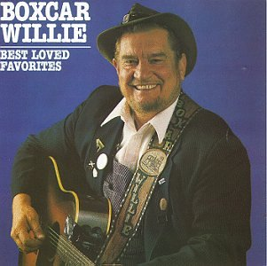 Boxcar Willie - Best Loved Favorites - Zortam Music