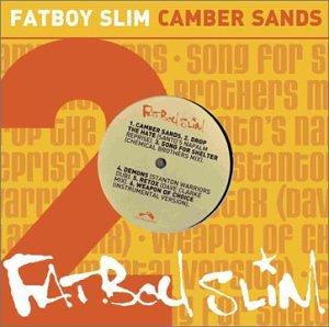 Fatboy Slim - Camber Sands - Zortam Music