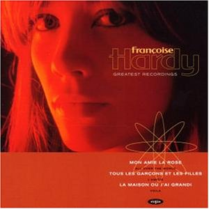 Francoise Hardy - Greatest Recordings - Zortam Music