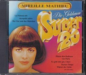 Mireille Mathieu - Die Goldenen Super 20 - Zortam Music