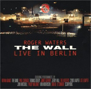 Roger Waters - The Wall (Live in Berlin) - Zortam Music
