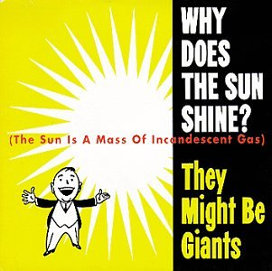 They Might Be Giants - Why Does the Sun Shine? (EP) - Lyrics2You